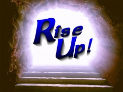 Rise Up! - part 2 - Matthew 14:22-33